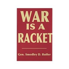 War Is A Racket Rectangle Magnet