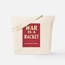 War Is A Racket Tote Bag