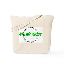 Fear Not Circle Tote Bag