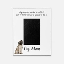 Pug Mom Picture Frame