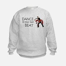 Dance to your own Beat Sweatshirt