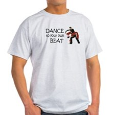 Dance to your own Beat T-Shirt