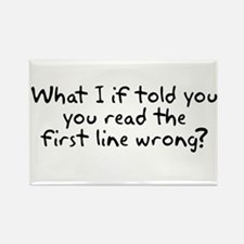 What if I told you you read the first line wrong?