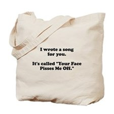 I wrote a song for you Tote Bag