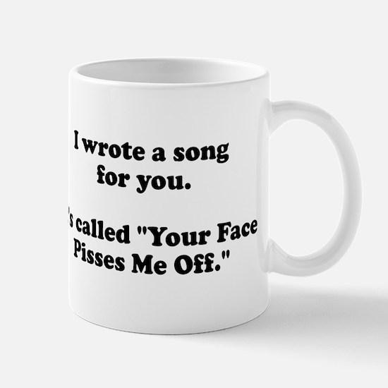 I wrote a song for you Mug