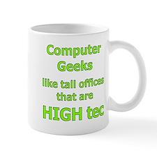IT computer geeks HIGH tec office space Mug