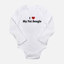 I Love My Fat Beagle Body Suit