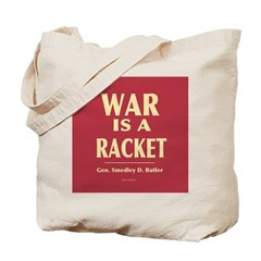 War Is A Racket Tote Bag
