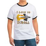 Ilovetoscroll Ringer T T-Shirt