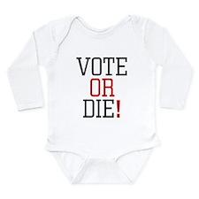Vote or Die! Body Suit
