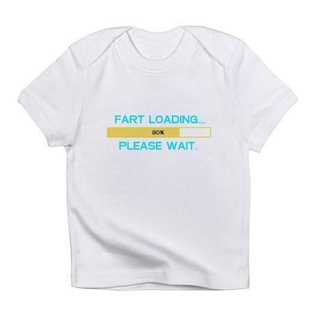 Fart loading... please wait. Infant T-Shirt