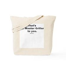 Mr. Master Griller -  Tote Bag