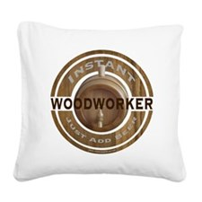 Instant Woodworker Beer Square Canvas Pillow