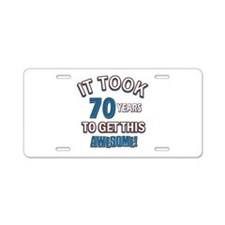 Awesome 70 year old birthday design Aluminum Licen