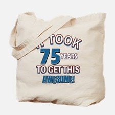 Awesome 75 year old birthday design Tote Bag