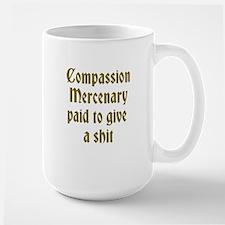 Compassion Mercenary Mug