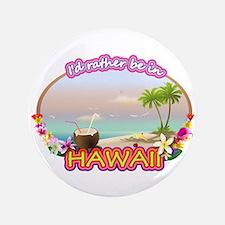 """HAWAII 3.5"""" Button"""