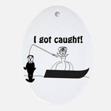 I Got Caught Groom Fishing Ornament (Oval)
