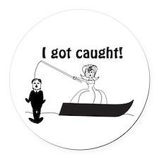 I Got Caught Groom Fishing Round Car Magnet