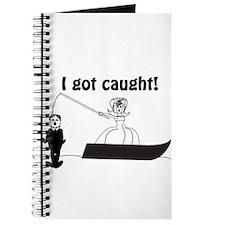 I Got Caught Groom Fishing Journal