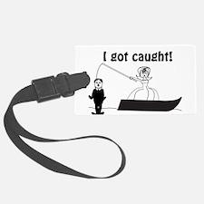 I Got Caught Groom Fishing Luggage Tag