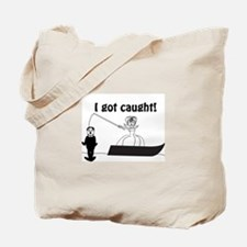 I Got Caught Groom Fishing Tote Bag
