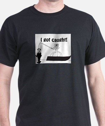 I Got Caught Groom Fishing T-Shirt