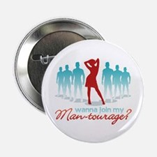 """Man-Tourage"" Button"