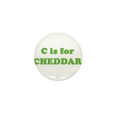 C is for Cheddar Mini Button