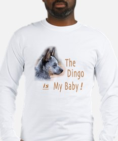 The Dingo is My Baby Long Sleeve T-Shirt