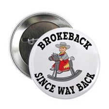 Brokeback Since Way Back Button