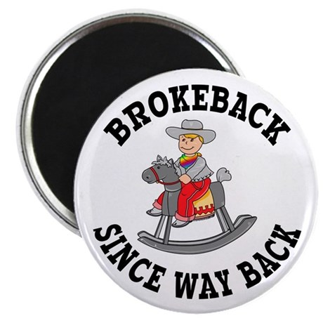 Brokeback Since Way Back Magnet