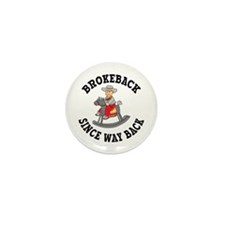 Brokeback Since Way Back Mini Button (10 pack)