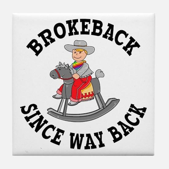Brokeback Since Way Back Tile Coaster