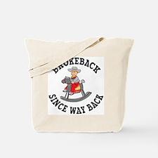 Brokeback Since Way Back Tote Bag
