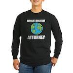Worlds Greatest Attorney Long Sleeve Dark T-Shirt