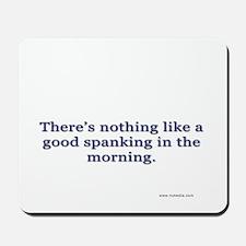 Morning Spanking Mousepad