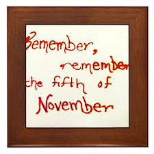 Remember, Remember Framed Tile