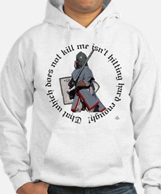 That which does not... Hoodie