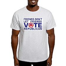 FRIENDS DONT white shirt.jpg T-Shirt