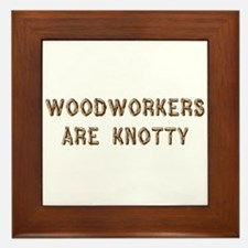 Woodworkers Are Knotty Framed Tile