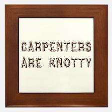 Carpenters Are Knotty Framed Tile