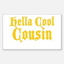 Hella Cool Cousin Sticker (Rectangle)