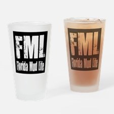 FML Florida Mud Life Drinking Glass