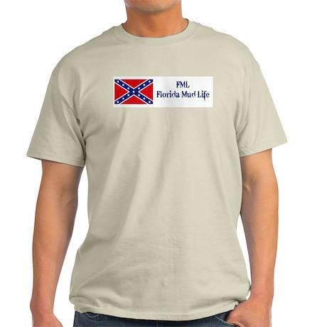 FML = Florida Mud Life Light T-Shirt