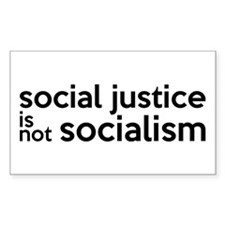 Social Justice Not Socialism Decal