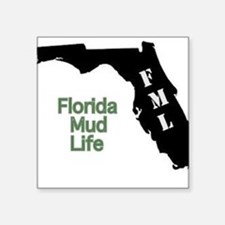 "Florida Mud Life Square Sticker 3"" x 3"""