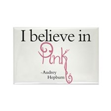 I believe in Pink Rectangle Magnet