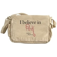 I believe in Pink Messenger Bag