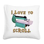 Ilovetoscrollex Square Canvas Pillow